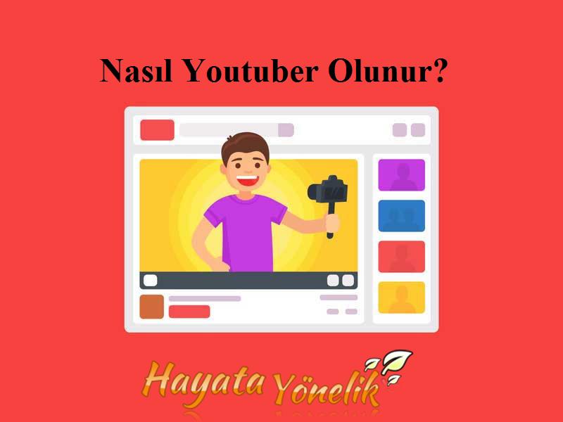 nasil-youtuber-olunur